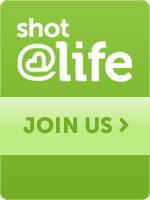 Shot@Life Join the Movement