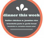 dinner this week 8.22