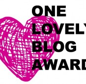 One Lovely Blog Award (and 2 lovely ladies)