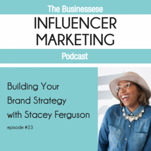[podcast interview] building your brand strategy w. businessese